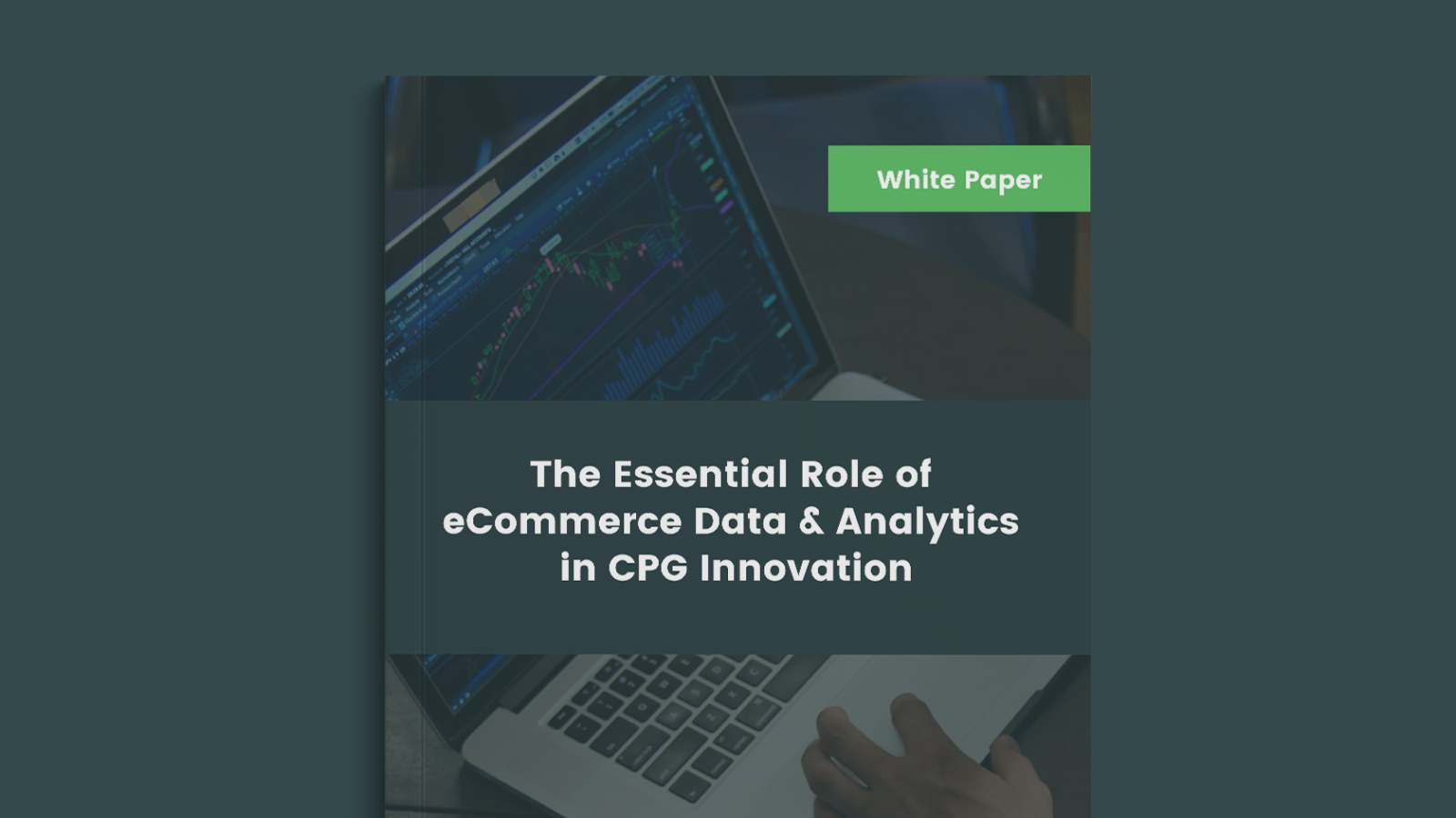 The Essential Role of eCommerce Data & Analytics in CPG Innovation