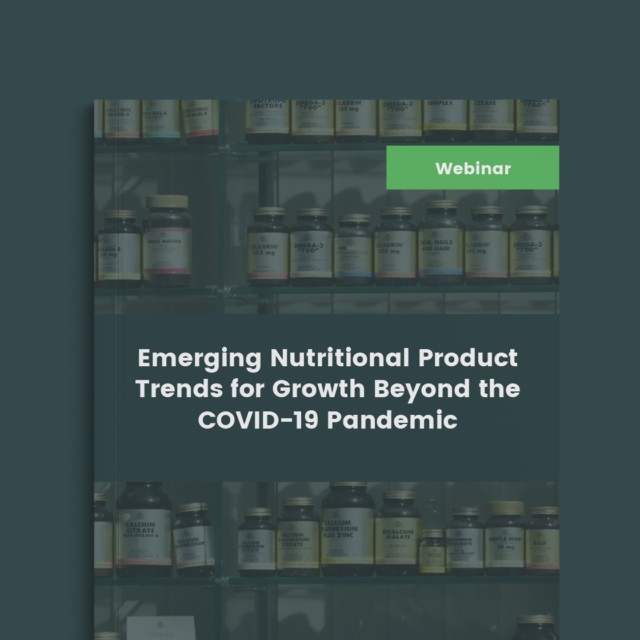 Nutritional Product Trends for Growth Beyond the Pandemic