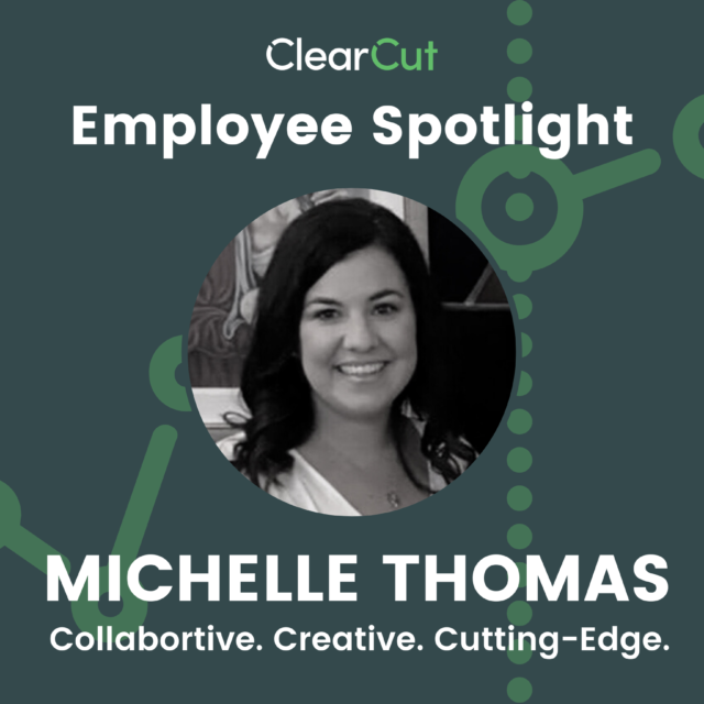Meet Michelle: ClearCut's Recruiting Manager