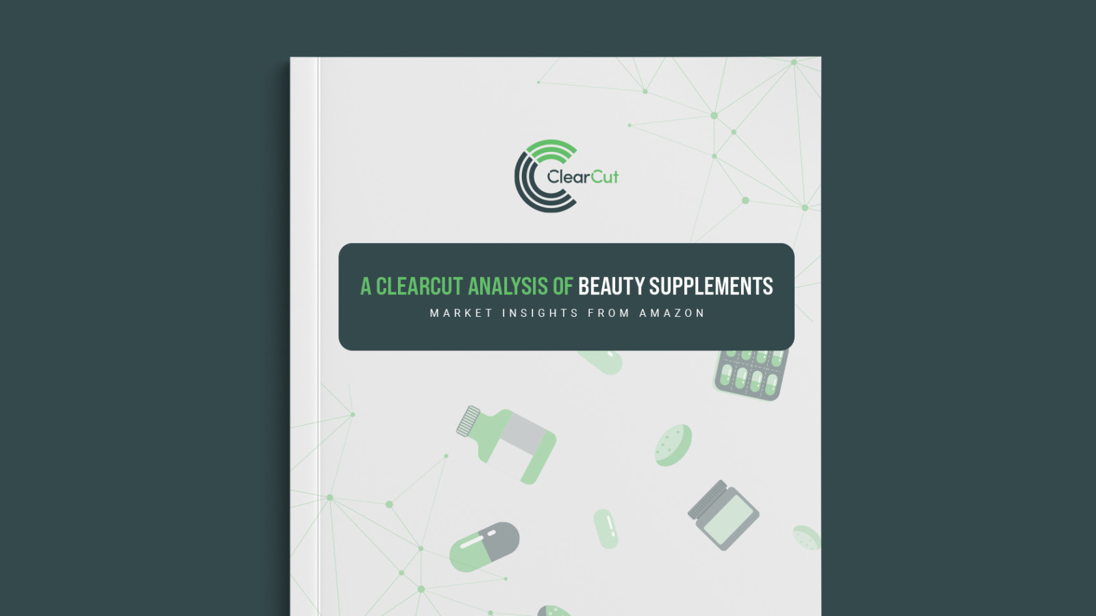 A ClearCut Analysis of Beauty Supplement Sales on Amazon
