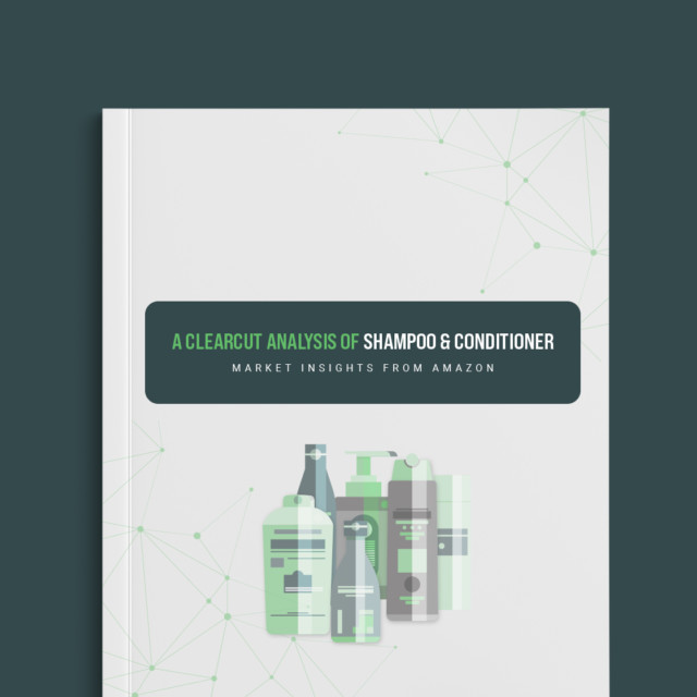 A ClearCut Analysis of Shampoo & Conditioner Trends on Amazon